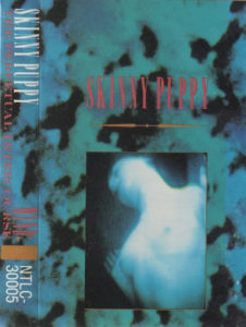 "Skinny Puppy's ""Mind: The Perpetual Intercouse""."