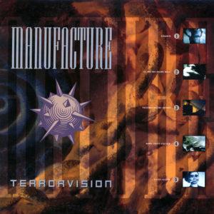 "Manufacture's ""Terrorvision"". 1988."